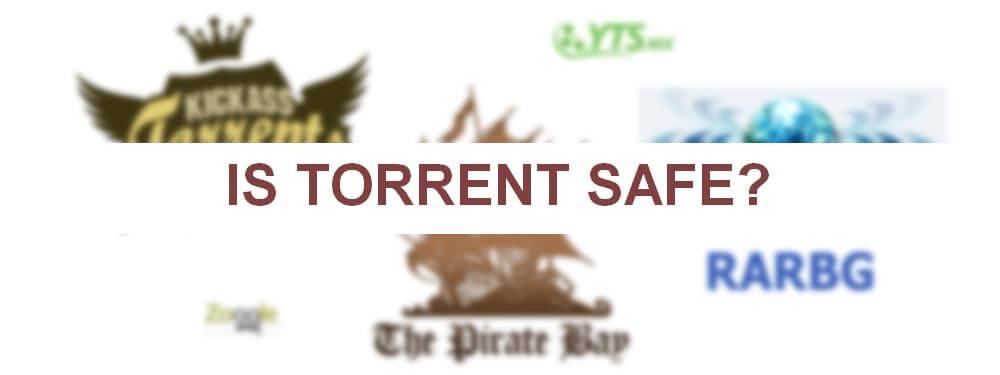 is torrent safe 01